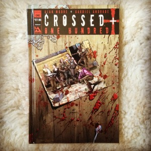 Alan Moore & Gabriel Andrade Crossed Plus One Hundred, Volume 1 (2015)