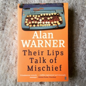 Alan Warner Their Lips Talk of Mischief (2014)
