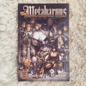 Alejandro Jodorowsky & Juan Giménez The Metabarons Path of the Warrior (2001)