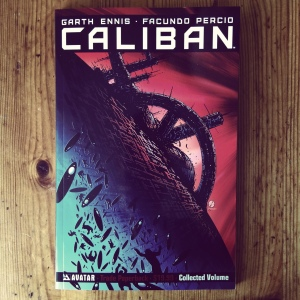 Garth Ennis, Facundo Percio & Sebastian Cabrol Caliban (2015)