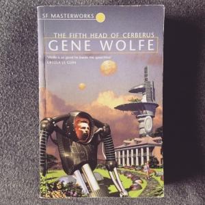 Gene Wolfe The Fifth Head of Cerberus (1972)