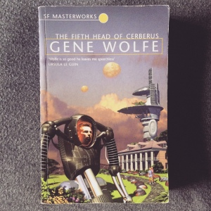 Gene Wolfe The Fifth Head of Cerberus (1972)