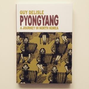 Guy Delisle Pyongyang A Journey in North Korea (2004)
