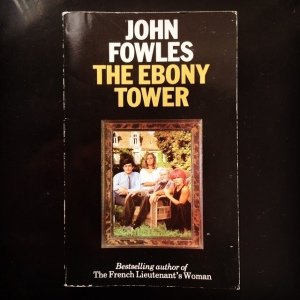 John Fowles The Ebony Tower (1974)
