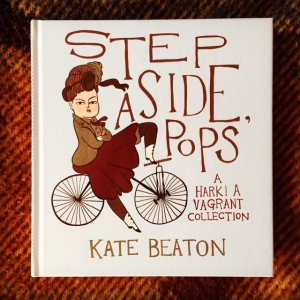 Kate Beaton Step Aside, Pops (2015)