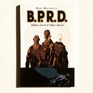 Mike Mignola, Christopher Golden, Tom Sniegoski, Ryan Sook et al B.P.R.D. Hollow Earth and Other Stories (2003)