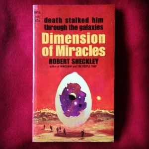 Robert Sheckley Dimension of Miracles (1968)