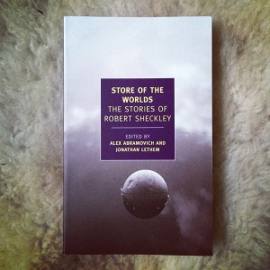 Robert Sheckley Store of The World The Stories of Robert Sheckley (2012)