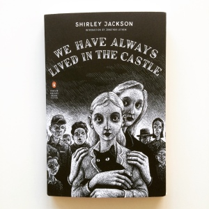 Shirley Jackson We Have Always Lived in the Castle (1962)