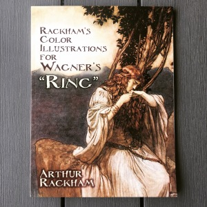 "Arthur Rackham Rackham's Color Illustrations for Wagner's ""Ring"" (1979)"