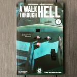 Garth Ennis & Goran Sudzuka A Walk Through Hell, Volume 1 The Warehouse (2018)