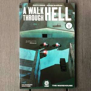 Garth Ennis & Goran Sudzuka A Walk Through Hell, Volume 1 The Warehouse (2018)