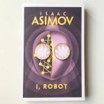 Isaac Asimov I, Robot (1950)