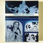 Jaime Hernandez Angels and Magpies (2006-20112018)