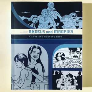 Jaime Hernandez Angels and Magpies (2006-20112018)