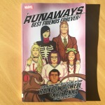 Rainbow Rowell & Kris Anka Runaways, Volume 2 Best Friends Forever (2018)