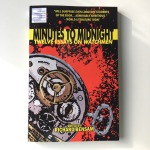Richard Bensam (ed.) Minutes to Midnight Twelve Essays on Watchmen (2010-2011)